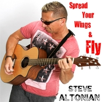 Steve Altonian | Spread Your Wings & Fly - EP