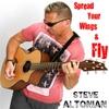 Steve Altonian: Spread Your Wings & Fly - EP