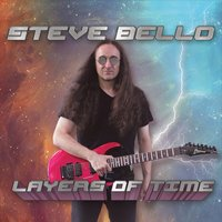 Steve Bello | Layers of Time