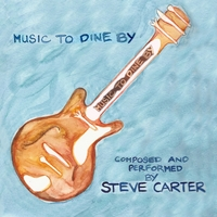 Steve Carter | Music to Dine By