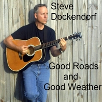 Steve Dockendorf | Good Roads and Good Weather