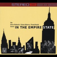 The Steve Fishwick / Osian Roberts / Frank Basile Sextet | In the Empire State