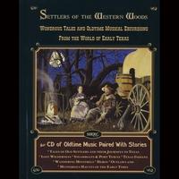 Steve Hartz: Settlers of the Western Woods