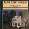 Steve Hartz: By the Muddy Angelina
