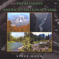 Steve Haun | Impressions of America's National Parks
