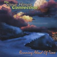 The Steve Himes Connection | Running Ahead Of Time