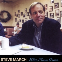 Steve March | Blue Moon Diner