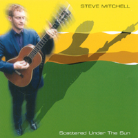 Steve Mitchell | Scattered Under The Sun