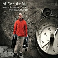 Steven Allen Gordon | All over the Map - Music for Solo Guitar and Solo Viola