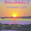 Steven Lassiter: PianoSketches 2 (Dramatic Light)