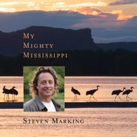Steven Marking | My Mighty Mississippi