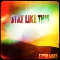 Steven Parry | Stay Like This
