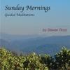 Steven Ross: Sunday Mornings: Guided Meditations