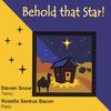 Steven Snow, tenor & Rosetta Bacon, piano: Behold That Star!