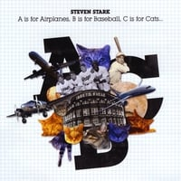 STEVEN STARK: A is for Airplanes, B is for Baseball, C is for Cats...