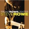 Steve Rowe: Front Rowe Center