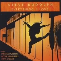 Steve Rudolph | Everything I Love