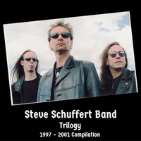 Steve Schuffert Band | Trilogy 1997-2001 Compilation