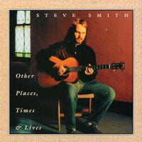 steve smith | Other Places Times and Lives