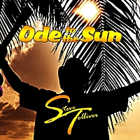 Steve Tolliver | Ode to the Sun