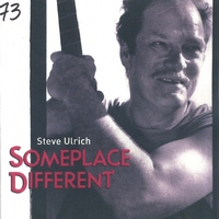 Steve Ulrich | Someplace Different
