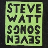 Steve Watt: Seven Songs