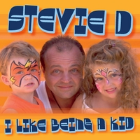 Stevie D | I Like Being a Kid