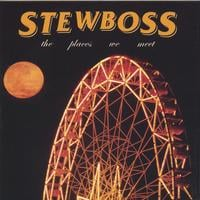 Stewboss | The Places We Meet