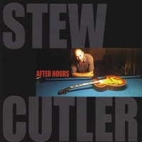 Stew Cutler | After Hours