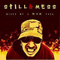 Stillamess | Diary of a Mad Face - EP