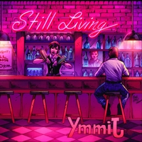Still Living | Ymmij