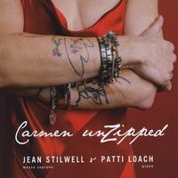 JEAN STILWELL & PATTI LOACH: Carmen UnZipped