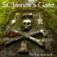 St. James's Gate | We'll Be Right Back