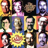 Stockton Faculty Band | Pop Quiz | CD Baby Music Store