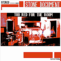 Stone Document | Too Red for the Room