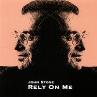 John Stone | Rely On Me