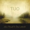 JOHN STOWELL AND DON LATARSKI: TUO