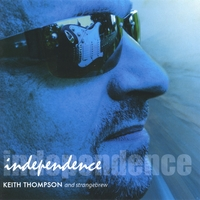 Keith Thompson's Strange Brew | Independence