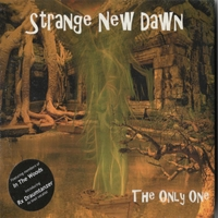 Strange New Dawn | The Only One