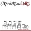 Strangers and Liars: Five Seat Concert Hall