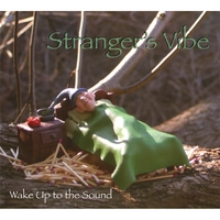 Stranger's Vibe | Wake Up To The Sound