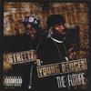 Streetz-n-Young Deuces: The Future