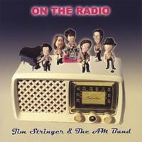Jim Stringer & the AM Band | On the Radio