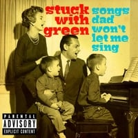 Stuck With Green & Evan Zappa | Songs Dad Won't Let Me Sing