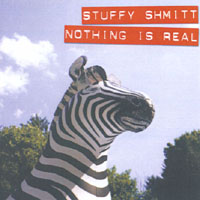 Stuffy Shmitt | Nothing Is Real