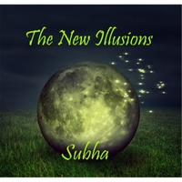 Subha | The New Illusions