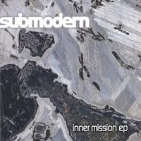submodern | inner mission ep
