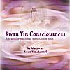 Sucheta: Kwan Yin Consciousness