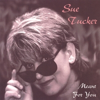 Sue Tucker | Meant For You