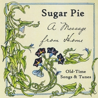 Sugar Pie | A Message from Home